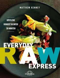 Titel: Everyday Raw Express von Matthew Kenney