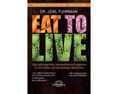 eat to live - Rezension