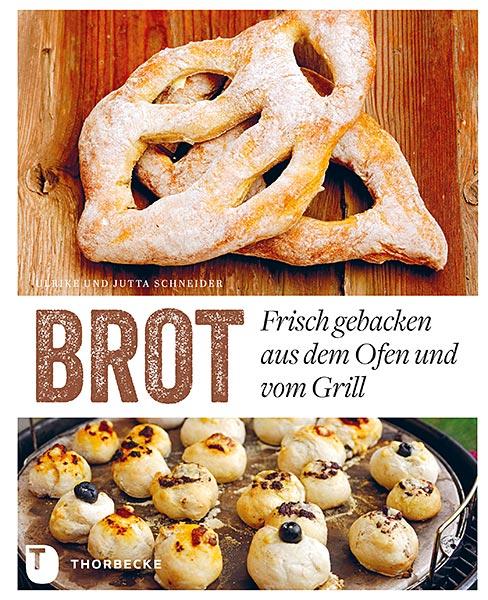 Brot - frisch gebacken aus dem Ofen oder vom Grill - Rzension