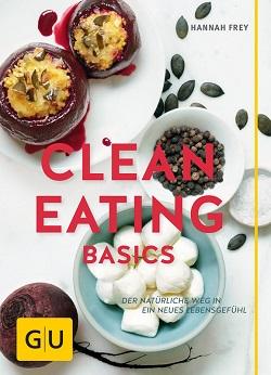 Clean Eating Basics - Rezension - The Vegetarian Diaries