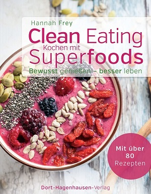 Clean Eating - Kochen mit Superfoods - Rezension