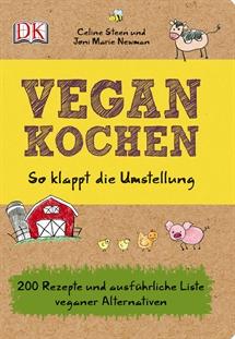 Vegan Kochen - So klappt die Umstellung - Rezension - The Vegetarian Diaries