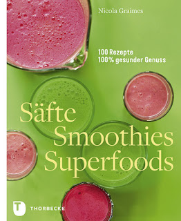 Säfte, Smoothies, Superfoods von Nicola Graimes - Rezension
