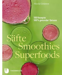 Säfte, Smoothies, Superfoods von Nicola Graimes - Rezension